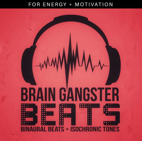 Brain Gangster Beats for Energy + Motivation