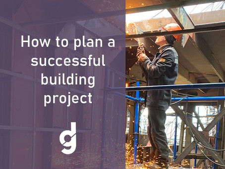How To Plan a Successful Building Project
