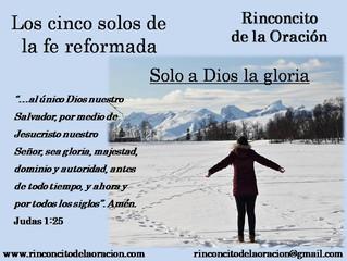 Los cinco solos de la fe reformada - Solo a Dios la gloria