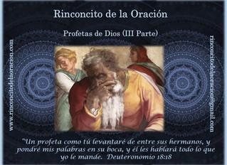 Profetas de Dios (III Parte)