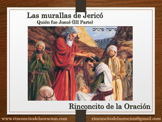 Las murallas de Jericó (III Parte) Quién era Josué