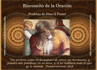 Profetas de Dios - (I Parte)