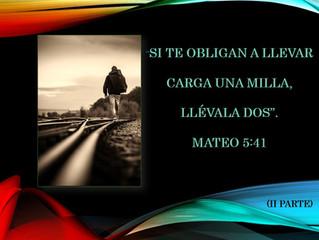 Camina una milla extra (II Parte) - Walk an extra mile – (Part II)