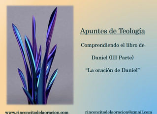 Libro de Daniel (III Parte) La Oración de Daniel