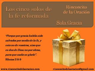 Los cinco solos de la fe reformada - Solo Gracia.