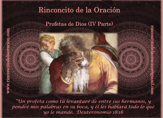 Profetas de Dios (IV Parte)