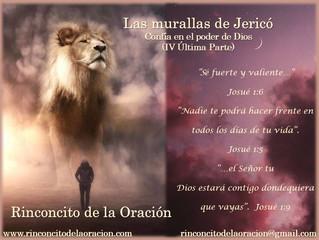 Las Murallas de Jericó (IV Última Parte) Confía en el Poder de Dios
