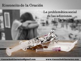 La problemática social de las adicciones (II Parte)