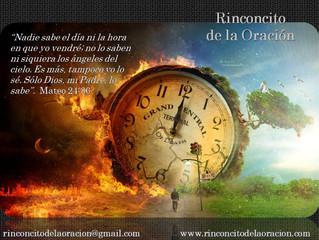 Nadie sabe ni el día ni la hora - The Day and Hour Unknown