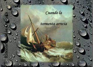 Cuando la tormenta arrecia - When storm gets worse
