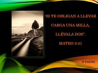 Camina una milla extra – (I Parte) - Walk an extra mile – (PartI)
