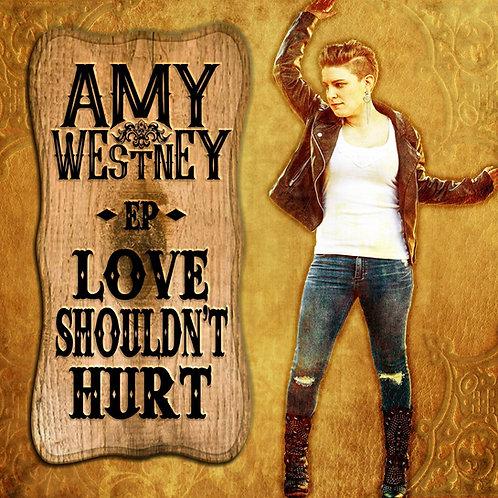 Love Shouldn't Hurt EP