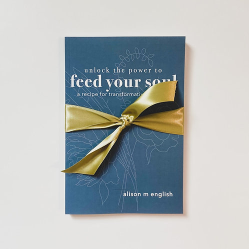 Unlock the Power to Feed Your Soul