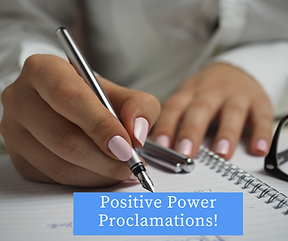 Positive Power Proclamations!.png