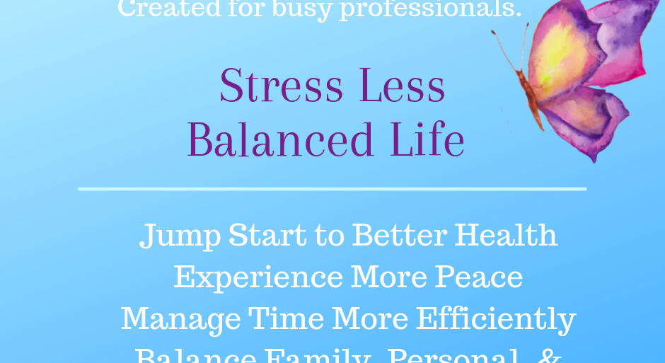 Stress Less Balanced Life Program