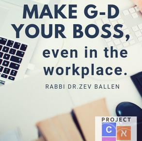 Make G-D your Boss