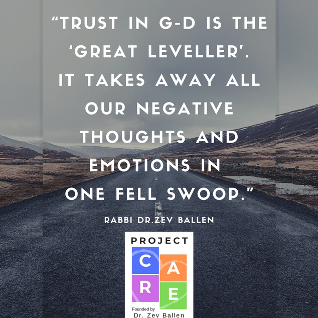 """Trust in G-d is the 'great_leveller'."