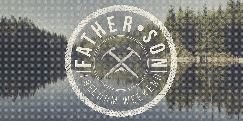 2019 Father & Son Freedom Weekend