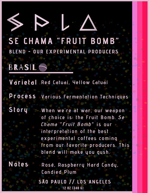 "Se Chama ""Fruit Bomb"" - Experimental Producers Blend (W)"