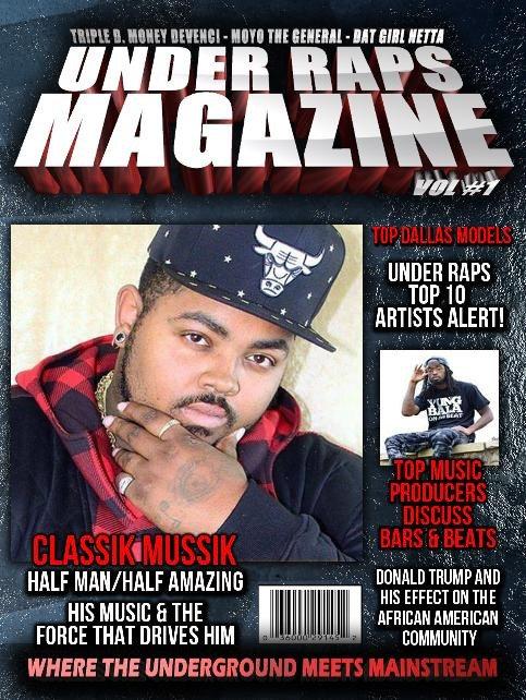 Under Raps Magazine Vol.1 Featuring Classik Mussik