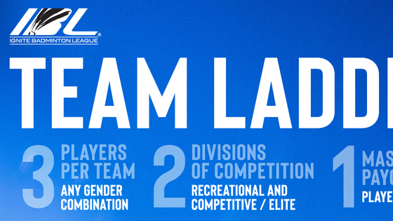Ignite Badminton League will host the team ladder demo at OBA on February 2nd at 7-9 pm