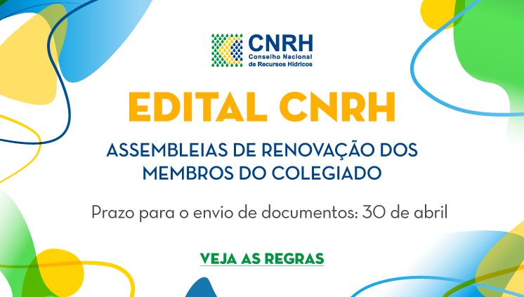 Edital CNRH - Assembleias de Renovação dos Membros do Colegiado
