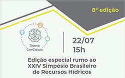 Sisema ComCiência debate drenagem sustentável em edição prévia ao XXIV Simpósio da ABRhidro