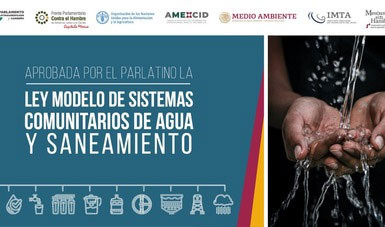 Ley Modelo de sistemas comunitarios de agua y saneamiento con apoyo de México