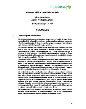 Segurança Hídrica: Uma Visão Brasileira Ciclo de Debates - Água e Produção Agrícola (Ajuda Memória)
