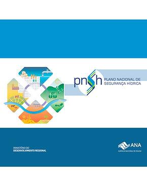 Plano Nacional de Segurança Hídrica - PNSH