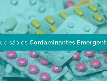 O que são os Contaminantes Emergentes (CE)?