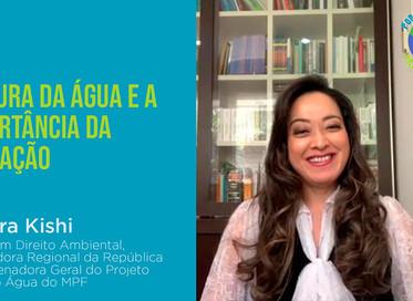Temos um encontro hoje às 18:00: Cultura da Água e a importância da Educação - Sandra Kishi