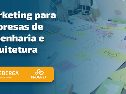 CredCrea oferece palestra de Marketing para empresas de engenharia e arquitetura