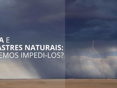 Água e desastres naturais: podemos impedi-los?