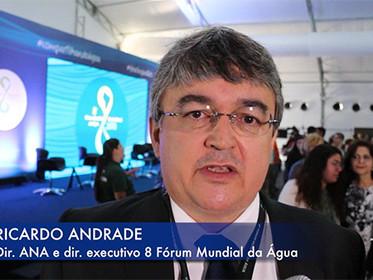 ENTREVISTA com Ricardo Andrade, Diretor executivo do 8º Fórum Mundial da Água, para o Fórum Cidadão