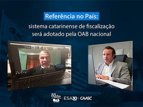 Referência no País: sistema catarinense de fiscalização será adotado pela OAB nacional