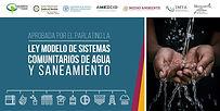 El PARLATINO aprueba la Ley Modelo de Sistemas Comunitarios de Agua y Saneamiento con apoyo de México y la FAO
