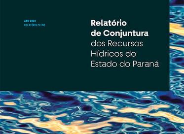 Relatório de Conjuntura dos Recursos Hídricos do Estado do Paraná