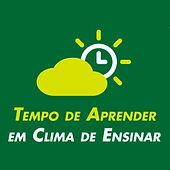 Tempo de Aprender em Clima de Ensinar