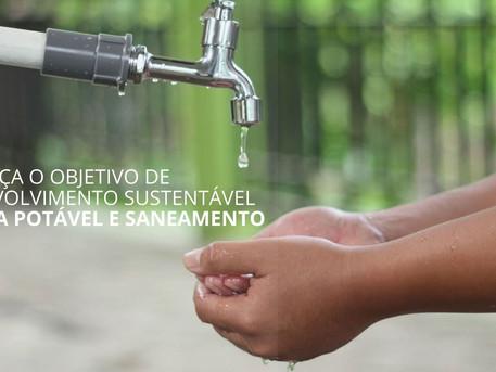 Conheça o Objetivo de Desenvolvimento Sustentável 6: Água Potável e Saneamento