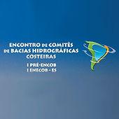 Encontro de Comitês de Bacias Hidrográficas Costeiras