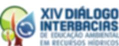 XIV DIÁLOGO INTERBACIAS DE EDUCAÇÃO AMBIENTAL EM RECURSOS HÍDRICOS