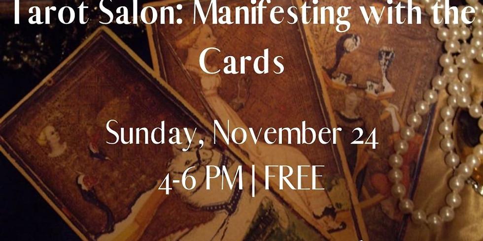 Tarot Salon: Manifesting with the Cards