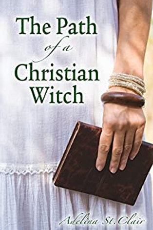 Path of the Christian Witch (The)