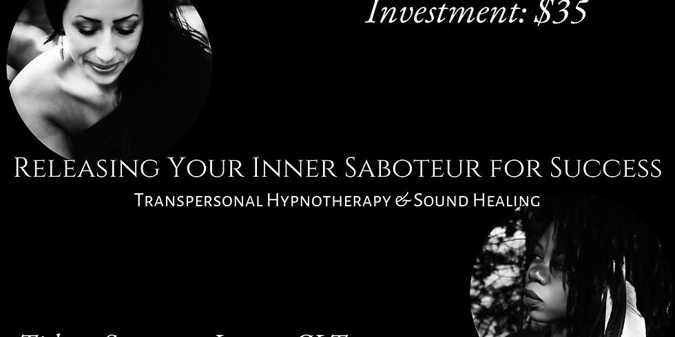 Releasing Your Inner Saboteur