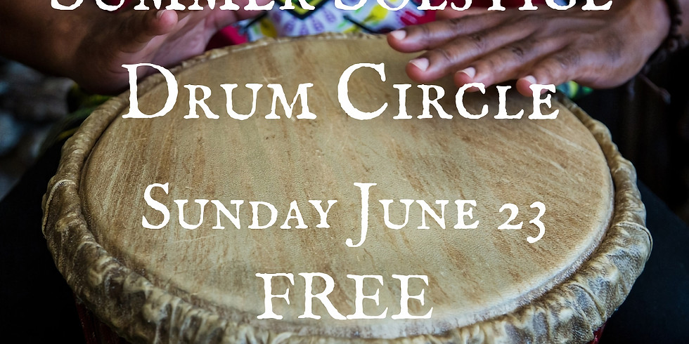 Summer Solstice Drum Circle