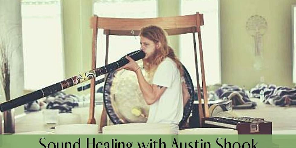 Sound Healing with Austin Shook