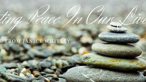 Creating Peace In Our Lives