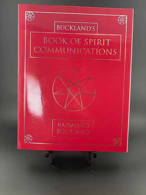 Buckland's Complete Book of Spirit Communications