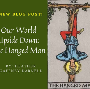 Our World Upside Down: The Hanged Man